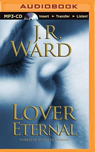 Lover Eternal (Black Dagger Brotherhood): Ward, J. R.