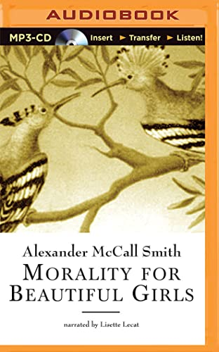 Morality for Beautiful Girls: Smith, Alexander Mccall/