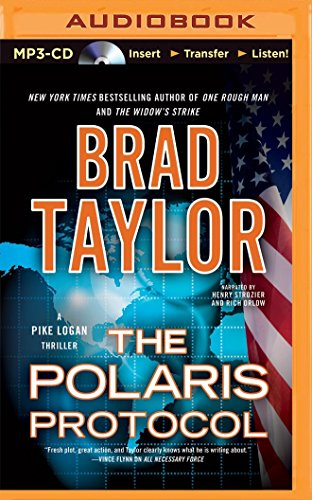 The Polaris Protocol (A Pike Logan Thriller): Brad Taylor