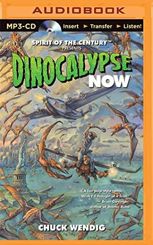 Dinocalypse Now: Wendig, Chuck