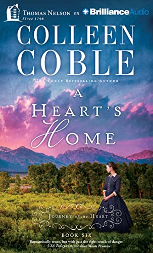 A Heart's Home (A Journey of the Heart): Colleen Coble