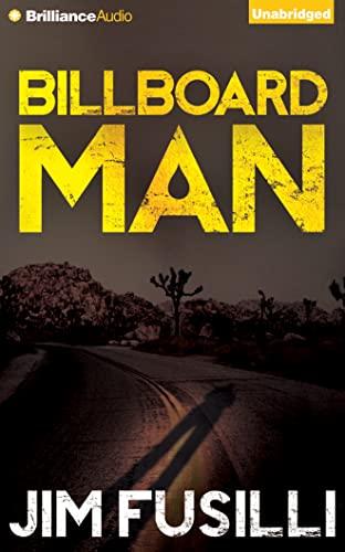 Billboard Man: Fusilli, Jim
