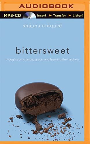 9781501261459: Bittersweet: Thoughts on Change, Grace, and Learning the Hard Way