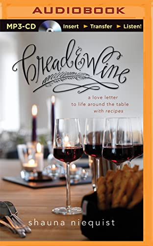 9781501261473: Bread and Wine: A Love Letter to Life Around the Table with Recipes