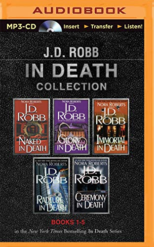 J. D. Robb in Death Collection Books 1-5: Naked in Death, Glory in Death, Immortal in Death, ...