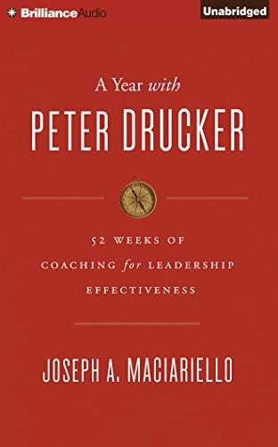 9781501262791: A Year with Peter Drucker: 52 Weeks of Coaching for Leadership Effectiveness