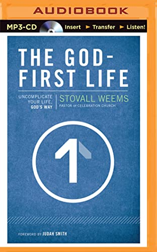 9781501262845: The God-First Life: Uncomplicate Your Life, God's Way