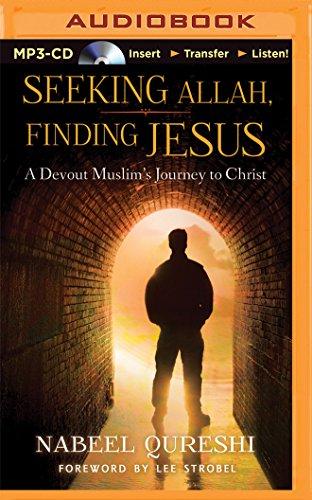 Seeking Allah, Finding Jesus: A Devout Muslim Encounters Christianity: Qureshi, Nabeel