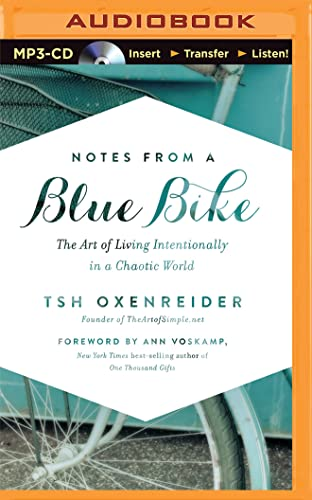 9781501263170: Notes from a Blue Bike: The Art of Living Intentionally in a Chaotic World