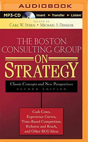 9781501263798: The Boston Consulting Group on Strategy: Classic Concepts and New Perspectives