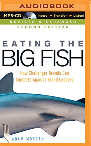 9781501263866: Eating the Big Fish: How Challenger Brands Can Compete Against Brand Leaders