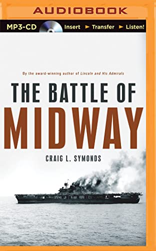 The Battle of Midway: Symonds, Craig L.