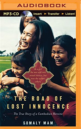 9781501264412: The Road of Lost Innocence: The True Story of a Cambodian Heroine