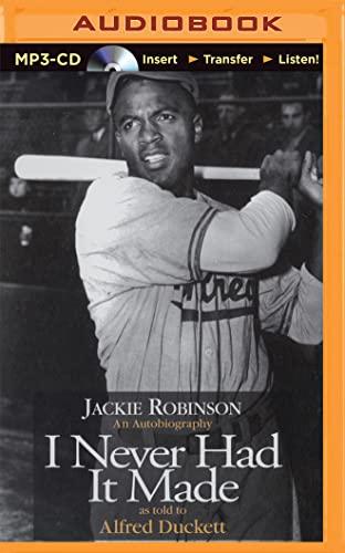 I Never Had It Made: Robinson, Jackie
