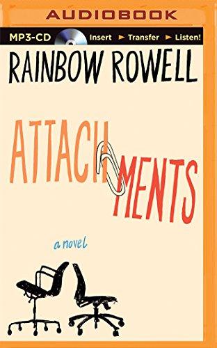 Attachments: A Novel: Rainbow Rowell