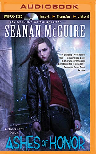 Ashes of Honor: An October Daye Novel: McGuire, Seanan