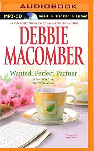Wanted: Perfect Partner: A Selection from Married in Seattle: Macomber, Debbie