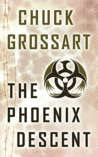 The Phoenix Descent: Chuck Grossart