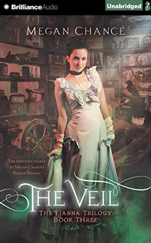 The Veil (Fianna Trilogy): Chance, Megan