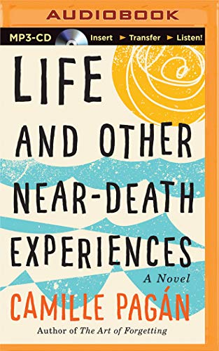 9781501266799: Life and Other Near-Death Experiences: A Novel