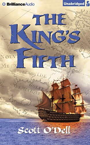 The King's Fifth: O'Dell, Scott