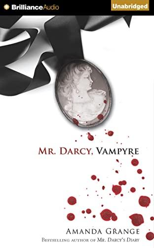 Mr. Darcy, Vampyre: Grange, Amanda