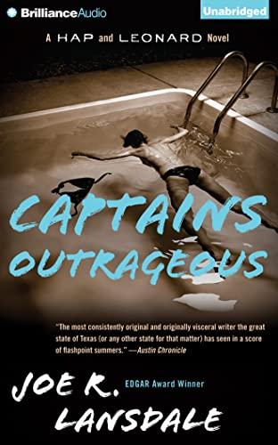 Captains Outrageous (Hap and Leonard): Lansdale, Joe R.