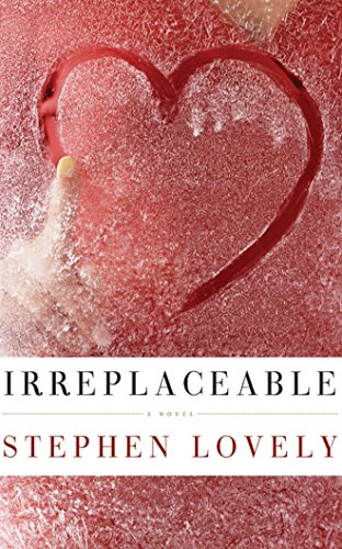 Irreplaceable: Lovely, Stephen