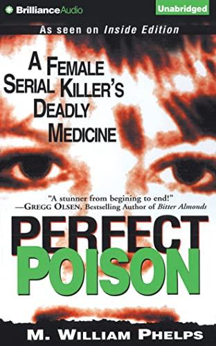 Perfect Poison: Phelps, M. William