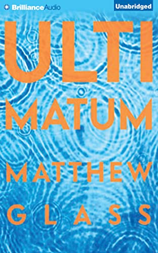 Ultimatum: Glass, Matthew