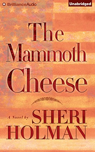 The Mammoth Cheese: Holman, Sheri