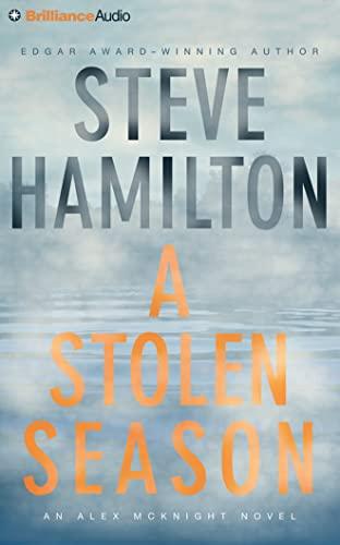 A Stolen Season: Hamilton, Steve