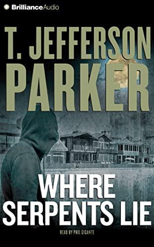 Where Serpents Lie: Parker, T. Jefferson