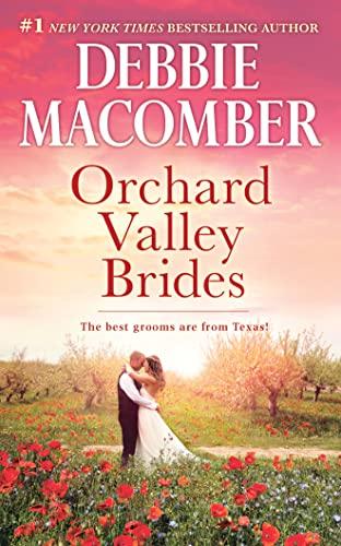 Orchard Valley Brides: Norah, Lone Star Lovin': Macomber, Debbie