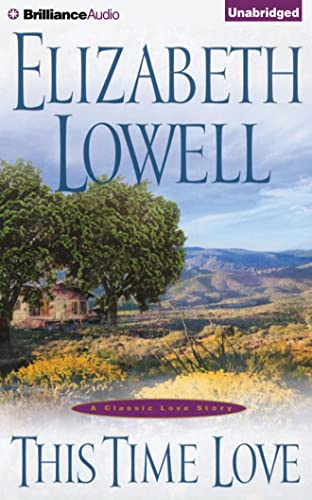 This Time Love: A Classic Love Story: Lowell, Elizabeth