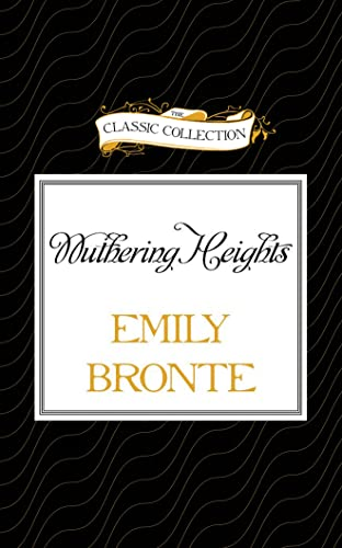 9781501272875: Wuthering Heights (The Classic Collection)