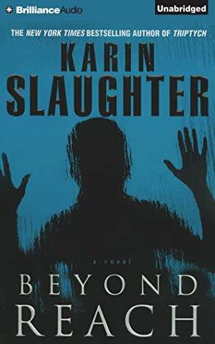 Beyond Reach (Grant County): Karin Slaughter
