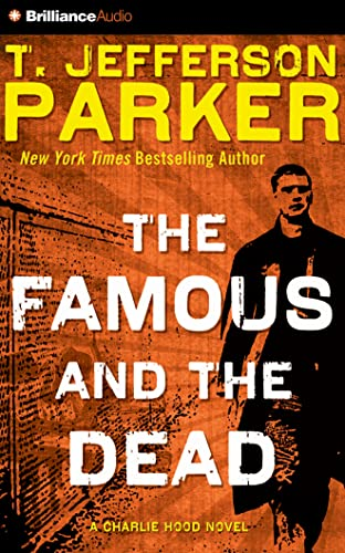 The Famous and the Dead: Parker, T. Jefferson