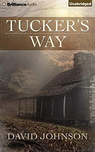 Tucker's Way: Johnson, David