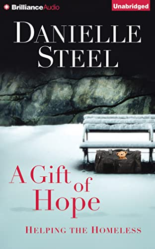 A Gift of Hope: Helping the Homeless: Steel, Danielle