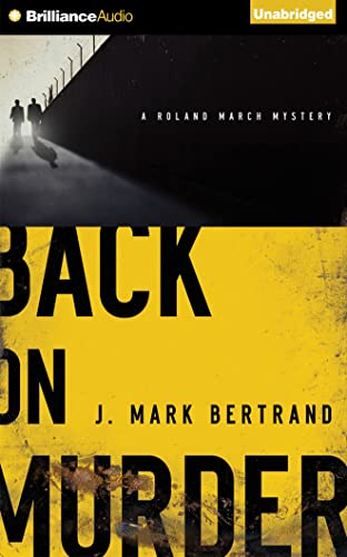 9781501275241: Back on Murder (Roland March Mystery Series)