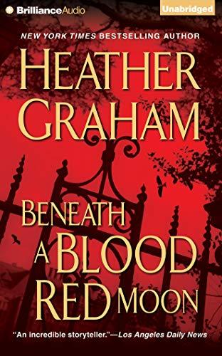 Beneath a Blood Red Moon (Alliance Vampires): Heather Graham