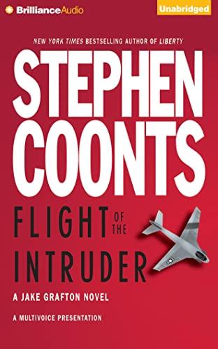 Flight of the Intruder (Jake Grafton Novels): Stephen Coonts