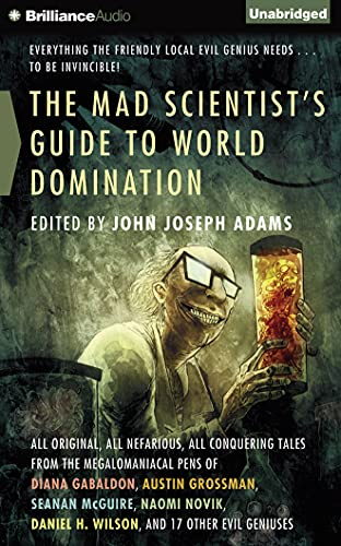 9781501275616: The Mad Scientist's Guide to World Domination: Original Short Fiction for the Modern Evil Genius