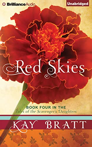 Red Skies (Tales of the Scavenger's Daughters): Bratt, Kay