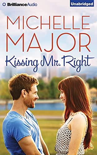 Kissing Mr. Right: Major, Michelle