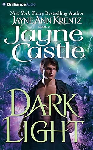 Dark Light (Ghost Hunters): Jayne Ann Krentz; Jayne Castle