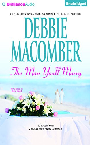 Man You'll Marry, The: A Selection from the Man You'll Marry Collection: Macomber, Debbie