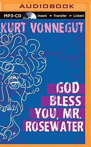God Bless You, Mr. Rosewater: Kurt Vonnegut