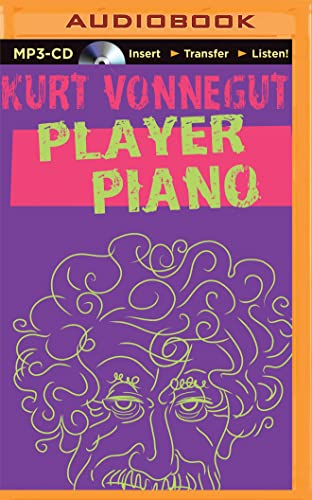 Player Piano: Kurt Vonnegut
